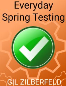 Everyday Spring Testing