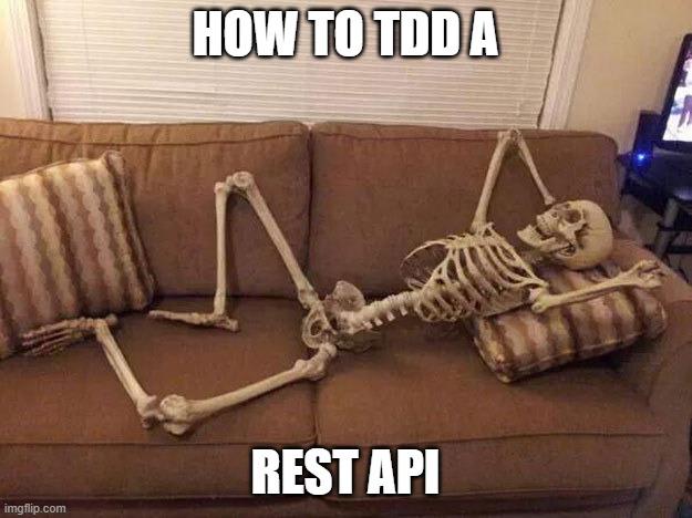 How to TDD A REST API Webinar by TestinGil Gil Zilberfeld